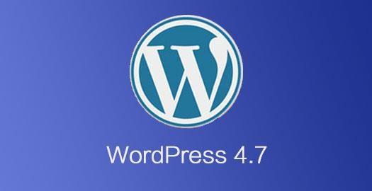 WordPress 4.7. 4 正式发布